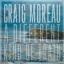 Craig Moreau - A Different Kind Of Train