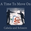 Cabela and Schmitt - A Time To Move On