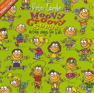 PETER COMBE - Moovy Groovy Songs (Action Songs for Kids on AirPlay