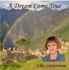 The CD Cover on A Dream Come True<br /> <br /> Background picture shows Macchu Pichu, the ancient Inka ruins in the Andes, in Peru. Trekking in the Andes was another dream come true experience for Ulla.<br /> <br /> The picture is taken by: David Thompson at www.davestravel.com