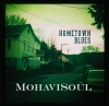 MohaviSoul's new and third CD through Mannequin Vanity Records, Hometown Blues features John Mailander on fiddle and Will Jaffe on Dobro, and the original songwriting of Mark Miller and Randy Hanson.