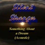 SILENT STRANGER|Acoustic Rock/R&R