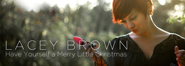 LACEY BROWN|Lacey Brown Wants You to Have a Merry Little Christmas
