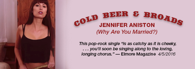 COLD BEER & BROADS|6 tuneful mid- and up-tempo rock songs with earworm hooks.