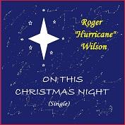 "ROGER ""H"" WILSON|Chirstmas/Spiritual/Holiday"