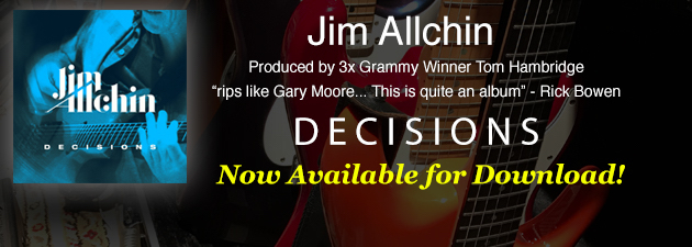 "JIM ALLCHIN|""Decisions is a kickass blues album"" - High Note Review"