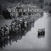WILLIE & BOBBIE NELSON|Gospel/Country