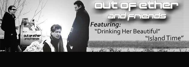 Out of Ether | Taking radio by storm this Alt. Country / Rock group is a Must Add