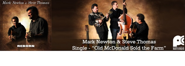 "MARK NEWTON AND STEVE THOMAS|Two bluegrass journeymen join forces on ""Reborn"""