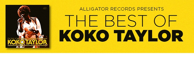 KOKO TAYLOR|Remastered classics from the Queen of the Blues