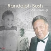 Randolph Bush|R&B/Easy Listening/Gospel