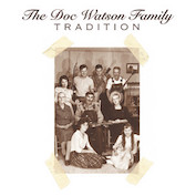 THE DOC WATSON FAMILY|Bluegrass