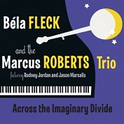 Bela Fleck & The Marcus Roberts Trio|Jazz
