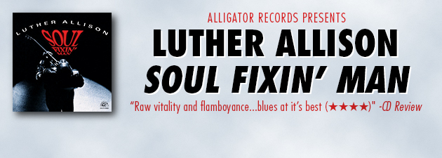LUTHER ALLISON|Scintillating, emotion-drenched electric blues