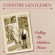 COUNTRY GENTLEMEN|Gospel/Bluegrass/Folk