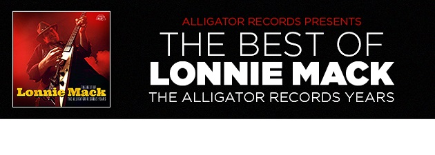 LONNIE MACK|Remastered tracks from blues-rock's first guitar hero