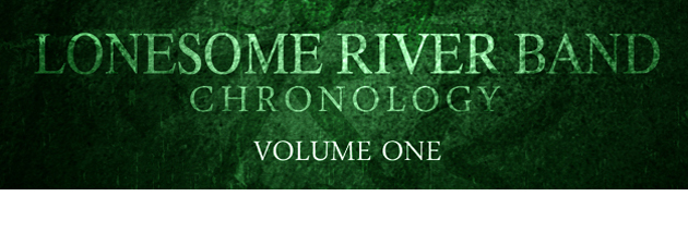LONESOME RIVER BAND LRB has continuously reinvented itself through the years, staying both popular and relevant