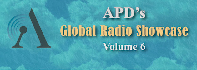 """APD GLOBAL RADIO SHOWCASE VOLUME 6