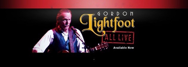GORDON LIGHTFOOT|19 Completely Live Performances, No Overdubs, No Mixing