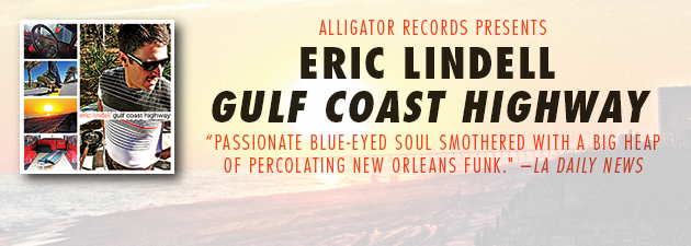 ERIC LINDELL|Blue-eyed soul and romping New Orleans R&B