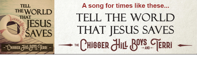 THE CHIGGER HILL BOYS & TERRI|Single from their hit album - Songs Like Those For Days Like These