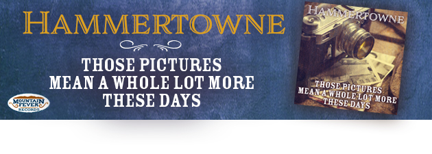 HAMMERTOWNE|A New Meaningful Single From A Bluegrass Favorite.