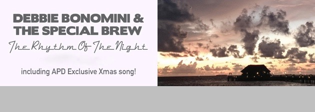 DEBBIE BONOMINI / THE SPECIAL BREW|The Rhythm of the Night