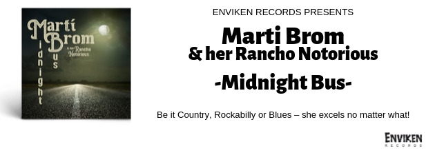 MARTI BROM & HER RANCHO NOTORIOUS The Texas songbird's first album since 2010!!