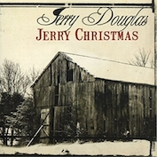 JERRY DOUGLAS|Americana/Bluegrass