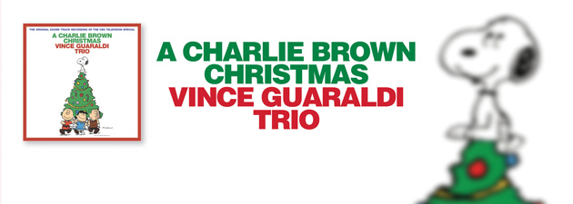 VINCE GUARALDI TRIO|A joyous and festive meditation for the holiday season!