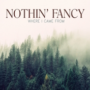 NOTHIN' FANCY|Bluegrass/Americana