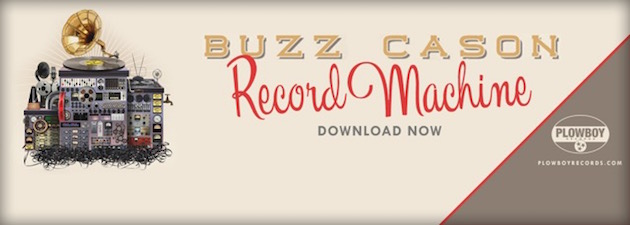 BUZZ CASON|This record is a slice of my musical life.  Buzz