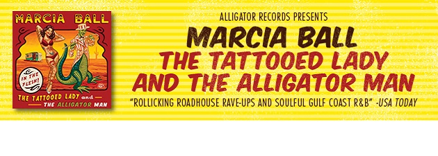 MARCIA BALL|Rollicking, soulful Texas blues and New Orleans R&B