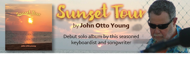 JOHN OTTO YOUNG|Sunset Tour – The Perfect Summer Album