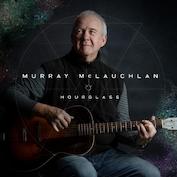 MURRAY MCLAUCHIAN|Folk/Americana