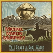 MICHAEL MARTIN MURPHEY|Bluegrass/Americana/Country