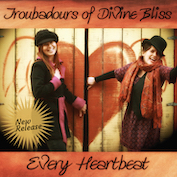 TROUBADOURS OF BLISS|Pop Folk/Americana/Ballad