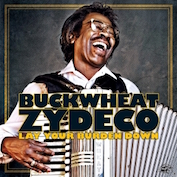 BUCKWHEAT ZYDECO|Zydeco/Blues