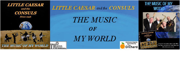 "LITTLE CAESAR & THE CONSULS|Great new tunes plus a remake of their 60's hit ""Hang on Sloopy"""