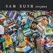 SAM BUSH|Americana/Bluegrass