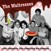 THE WAITRESSES|Alternative/New Wave