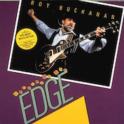 ROY BUCHANAN|Blues/Blues Rock