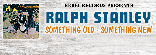 RALPH STANLEY| Definitive early 70s Stanley sound, with Roy Lee Centers, Ricky Skaggs & Keith Whitley