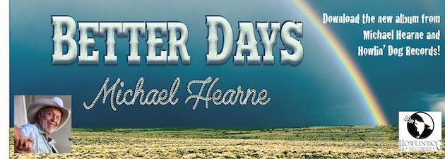 MICHAEL HEARNE|The newest release from one of the most beloved Southwest Americana artists playing today!