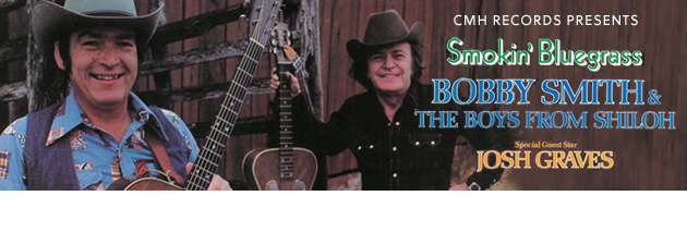 BOBBY SMITH|Tennessee Bluegrass Superstar! Digital release of lost classic!
