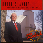 RALPH STNALEY|Bluegrass/Gospel/Folk