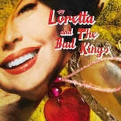 LORETTA & BAD KINGS|Blues