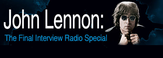 John Lennon | 2 Hour Radio Special: Final interview + music from his solo career and The Beatles