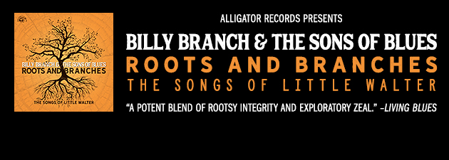 BILLY BRANCH|Blues harmonica giant Branch's fresh take on classic Chicago blues