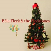 Bela Fleck|Christmas/Holiday